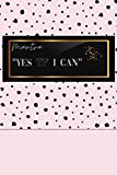 Mantra: Yes TF I Can! Super Trendy pink, black, and white with polka dots 6x9: Motivational Journal