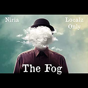 The Fog (feat. Localz Only)