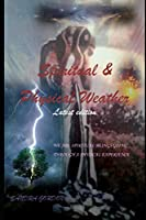 Spiritual & Physical Weather