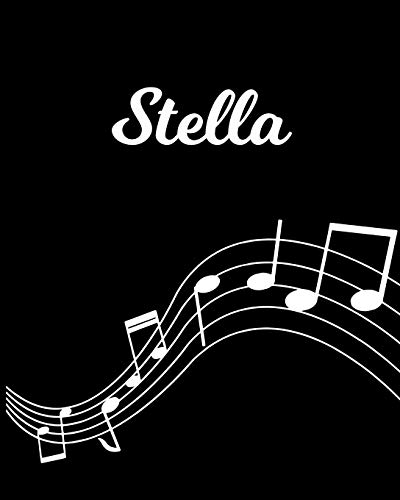 Stella: Sheet Music Note Manuscript Notebook Paper – Personalized Custom First Name Initial S – Musician Composer Instrument Composition Book – 12 … Guide – Create Compose & Write Creative Songs