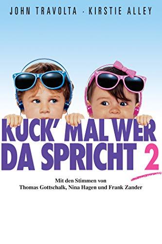 Kuck' Mal, Wer Da Spricht - Teil 2