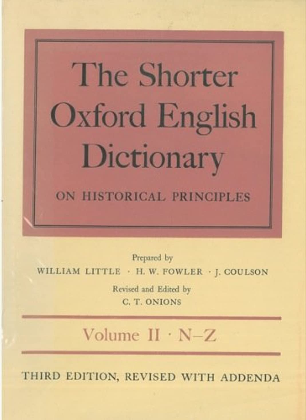 The Shorter Oxford English Dictionary on Historical Principles, Third Edition, Revised with Addenda