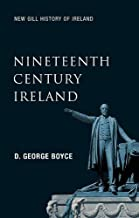 Nineteenth Century Ireland: The Search for Stability (New Gill History of Ireland)