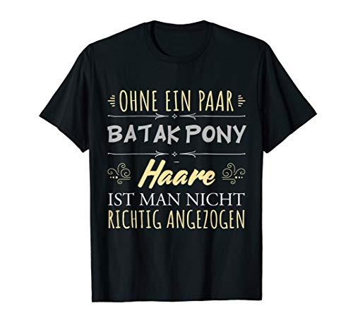 Pferdehaare Pferdespruch Reiterin Geschenk Batak Pony Pferde T-Shirt