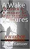 A Wake of Vultures (Tales from the Deep State Book 1)