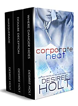 Corporate Heat: A Box Set by [Desiree Holt]
