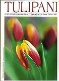 tulipani allegato al num. 210 di gardenia una passione da coltivare