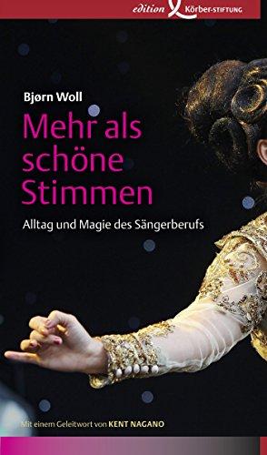 Mehr als schöne Stimmen: Alltag und Magie des Sängerberufs