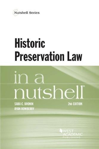Compare Textbook Prices for Historic Preservation Law in a Nutshell Nutshells 2 Edition ISBN 9781640201569 by Bronin, Sara,Rowberry, Ryan