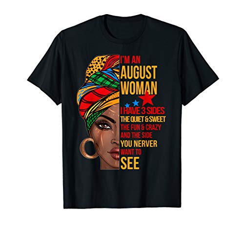 I'm an august woman I have 3 sides funny shirt