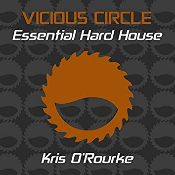 Essential Hard House, Vol. 7 (Mixed by Kris O'Rourke)