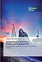 Generation Z and their Employee Engagement