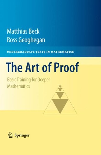 The Art of Proof: Basic Training for Deeper Mathematics (Undergraduate Texts in Mathematics)