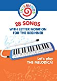 Let's play the melodica! 28 songs with letter notation for the beginner (Sheet Music for K...