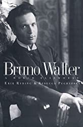Bruno Walter: A World Elsewhere