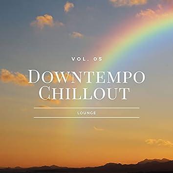 Downtempo Chillout Lounge, Vol.05