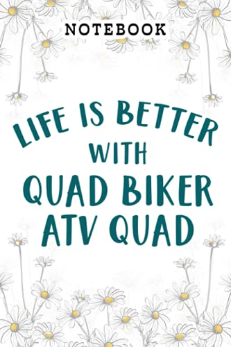 Four Wheeler Bikes Life Is Better With Quad Biker ATV Quad Meme Notebook: Hour,Fun Birthday Gifts for Women - Funny Birthday Gifts Ideas for ... om/Grandma/Wife/Daughter/Sister/Aunt/Coworker