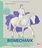 Biomechanik des Reiters - Mary Wanless