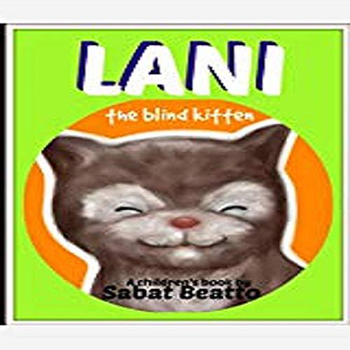 Lani the Blind Kitten Titelbild