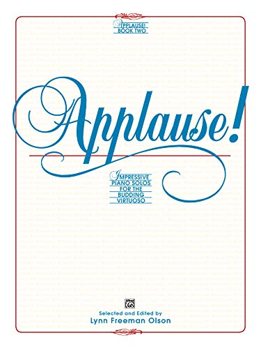 Applause!, Bk 2: Impressive Piano Solos for the Budding Virtuoso (Alfred Masterwork Editions)