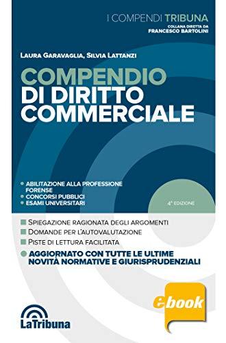 Compendio di diritto commerciale: Edizione 2020 Collana Compendi