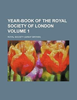Year-Book of the Royal Society of London Volume 1