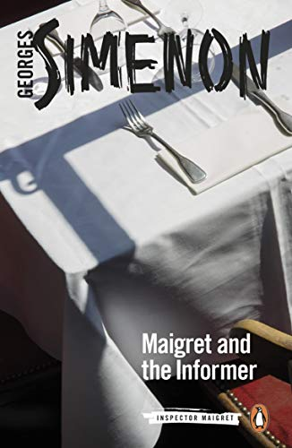 Maigret and the Informer: Inspector Maigret #74 (English Edition)