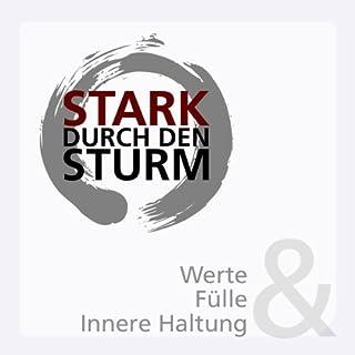 Werte, Fülle & Innere Haltung (Stark durch den Sturm 1) Titelbild
