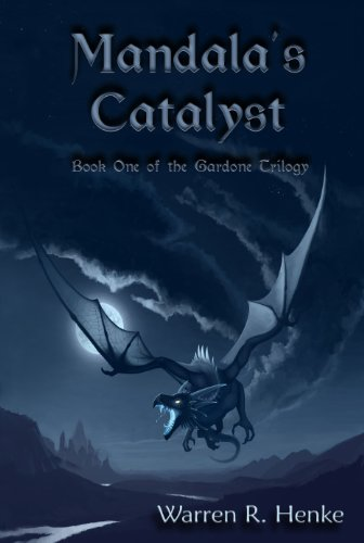 Mandala's Catalyst (Gardone Trilogy Book 1)