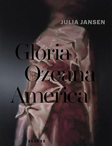 Julia Jansen: Gloria Ozeana America
