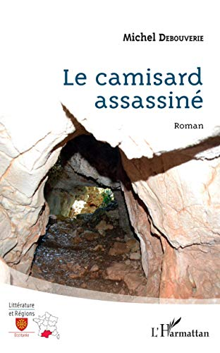 Le Camisard assassiné