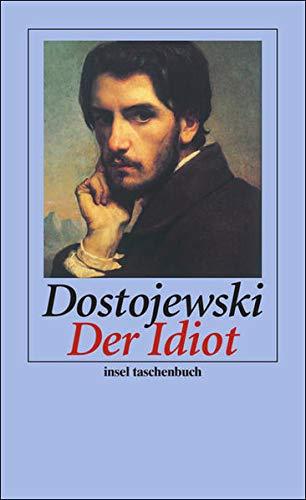 Der Idiot: Roman (insel taschenbuch)