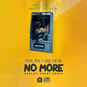 No More (Reality Chant Remix)