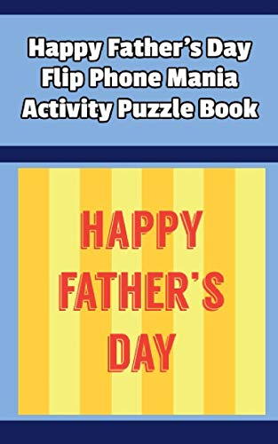 Happy Father's Day Flip Phone Mania Activity Puzzle Book