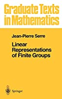 Linear Representations of Finite Groups (Graduate Texts in Mathematics (42))