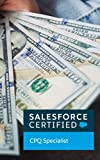 Salesforce Certified CPQ Specialist