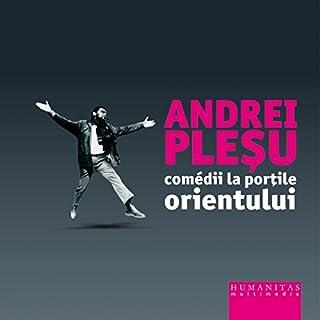 Comedii la porțile Orientului audiobook cover art
