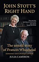 John Stott's Right Hand, Expanded and Updated