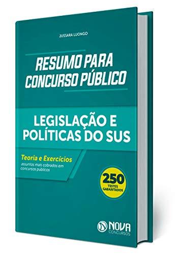 Resumos para Concurso Público Legislação e Políticas do SUS