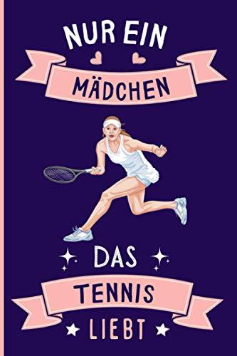 Nur Ein Mädchen Das Tennis Liebt: Notizbuch für Tennis Liebhaber | Tennis Tagebuch | 110 Seiten | 6 x 9 Zoll | Notizbuchgeschenk für Tennis liebhaber