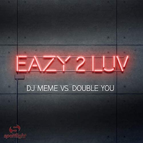 DJ Meme & Double You