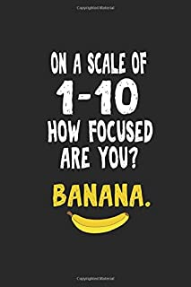 Notebook: Banana Adhd Distracted Focus Nerd Fun Gift 120 Pages, 6X9 Inches, Dot Grid