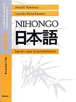 Nihongo. Cuaderno de ejercicios complementarios 1 : japonés para hispanohablantes : renshuu-choo