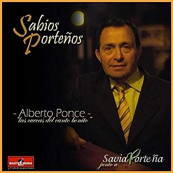 Sabios Porteños por Savia Porteña: Alberto Ponce, las Cuecas del Canto Bonito