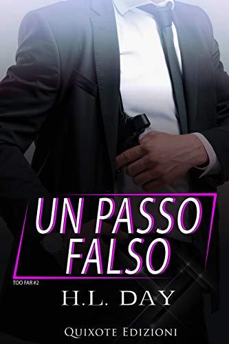 Un passo falso: Too Far, Vol.2