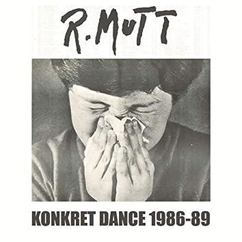 Konkret Dance 1986-89