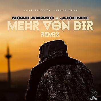 Mehr von dir (Remix)