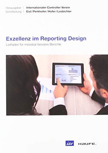 Exzellenz im Reporting Design – ICV-Leitfaden: Leitfaden für messbar bessere Berichte