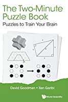 The Two-minute Puzzle Book: Puzzles to Train Your Brain