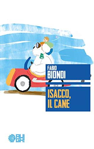 Isacco, il cane (Italian Edition)